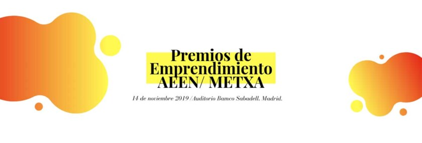 Premios de Emprendimiento AEEN/METXA